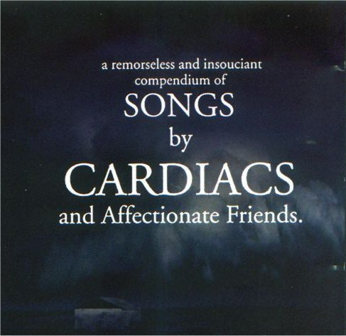 cardiacs affectionate friends front